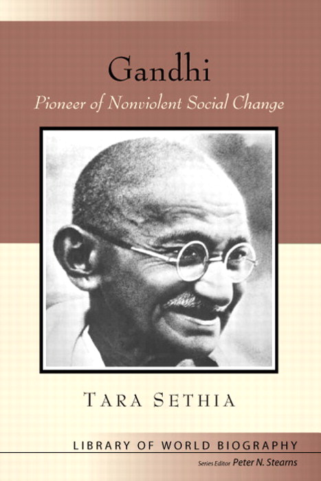 Gandhi: Pioneer of Nonviolent Social Change (Library of World Biography Series), CourseSmart eTextbook