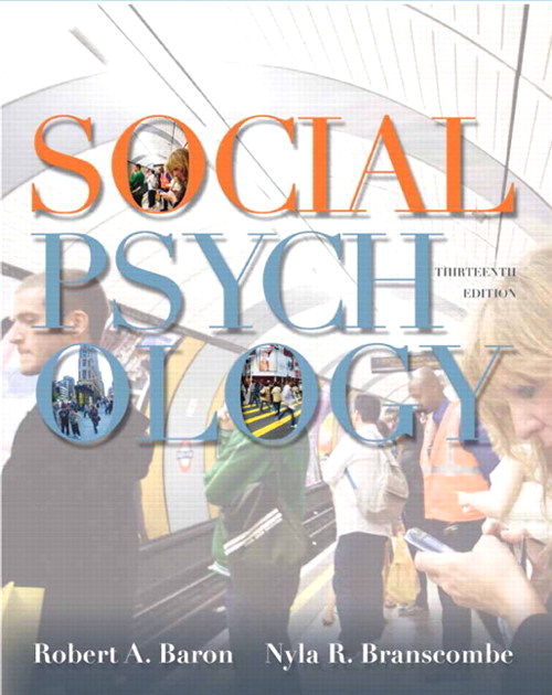 Social Psychology, CourseSmart eTextbook, 13th Edition