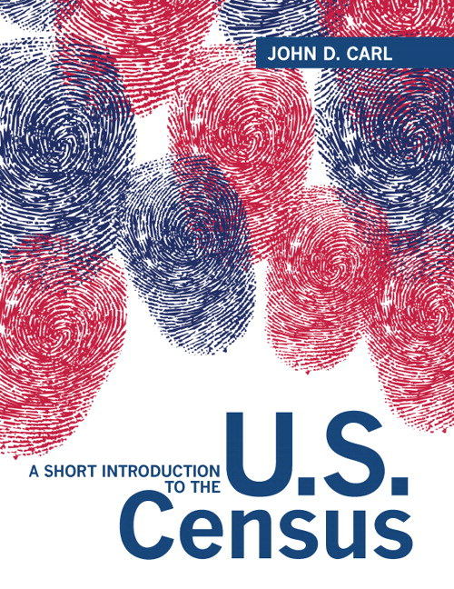 Short Introduction to the U.S. Census, A, CourseSmart eTextbook