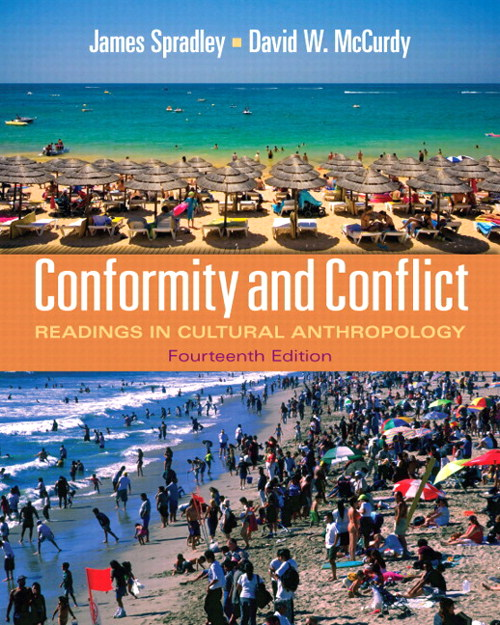Conformity and Conflict: Readings in Cultural Anthropology, 14th Edition
