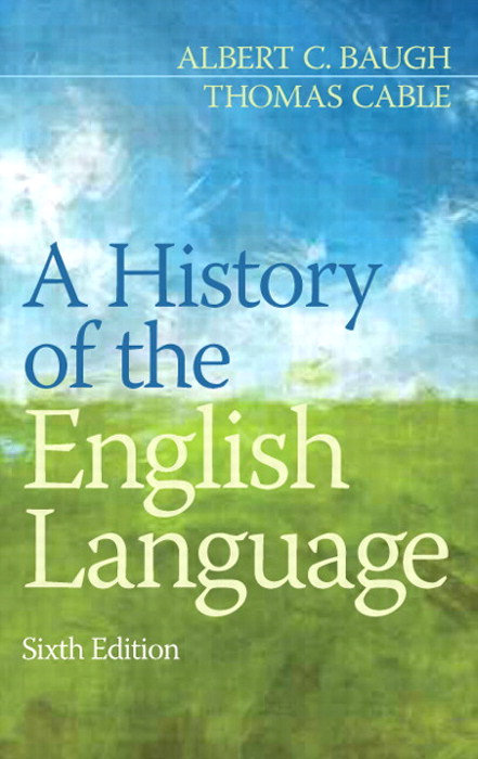 A History of the English Language, CourseSmart eTextbook, 6th Edition