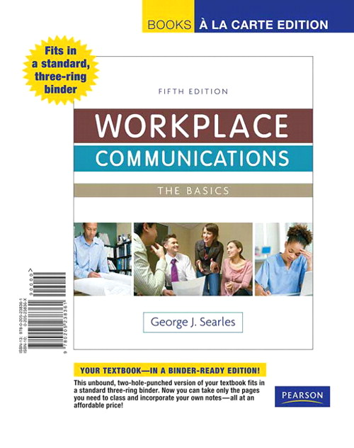 Workplace Communications: The Basics, Book a la Carte Edition, 5th Edition