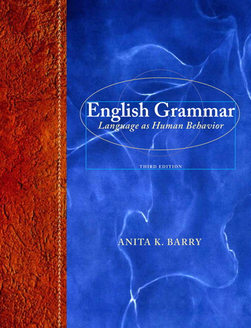 English Grammar: Language as Human Behavior, 3rd Edition