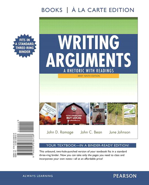 Writing Arguments: A Rhetoric with Readings, Brief Edition, Books a la Carte Edition, 9th Edition