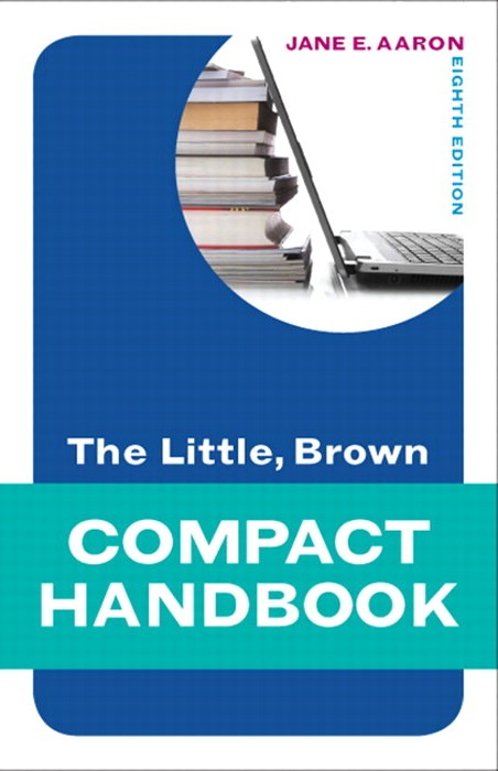 Little, Brown Compact Handbook, The, CourseSmart eTextbook, 8th Edition