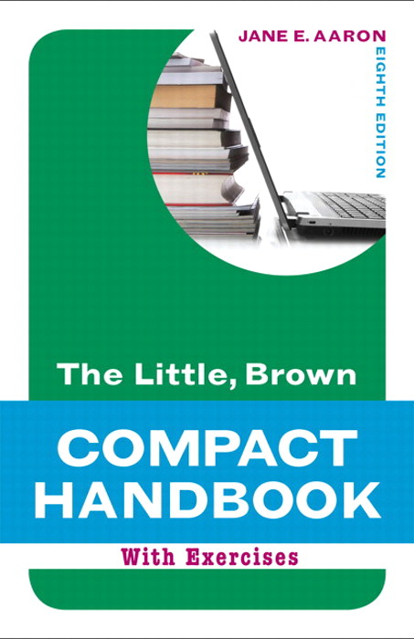 Little, Brown Compact Handbook with Exercises, The, CourseSmart eTextbook, 8th Edition