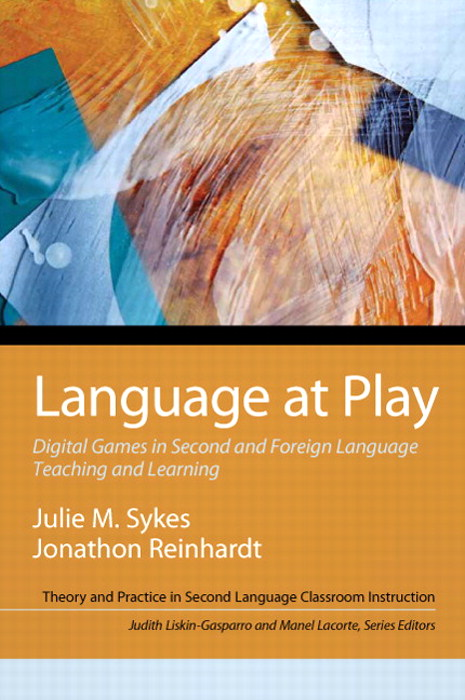 Language at Play: Digital Games in Second and Foreign Language Teaching and Learning, CourseSmart eTextbook