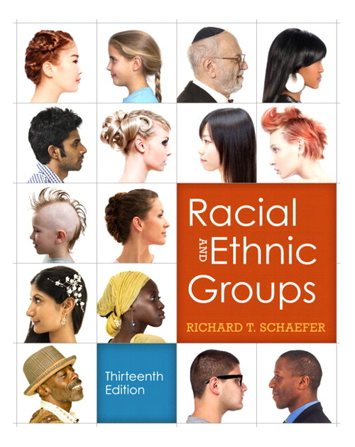 Racial and Ethnic Groups Plus NEW MySocLab with eText -- Access Card Package, 13th Edition