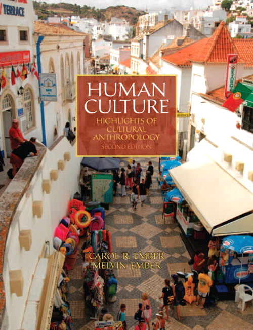 Human Culture: Highlights of Cultural Anthropology, 2nd Edition