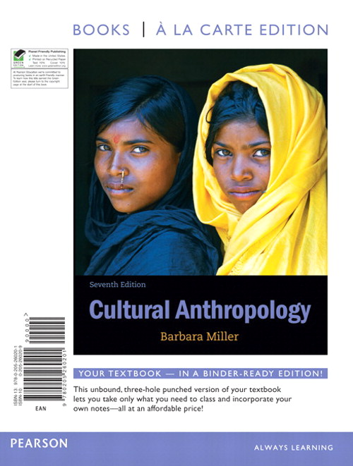 Cultural Anthropology, Books a la Carte Edition, 7th Edition