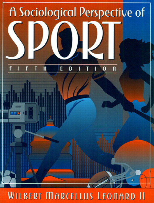 Sociological Perspective of Sport, A, 5th Edition