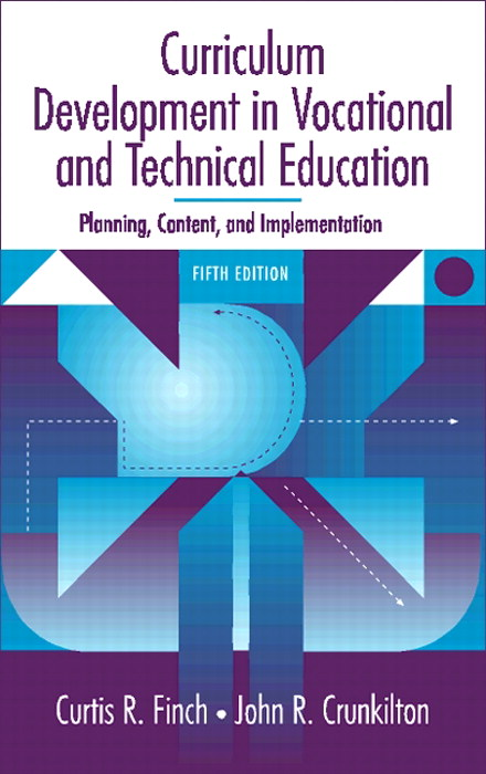 Curriculum Development in Vocational and Technical Education: Planning, Content, and Implementation, 5th Edition
