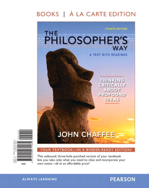 Philosopher's Way, The: Thinking Critically About Profound Ideas, Books a la Carte Edition, 4th Edition