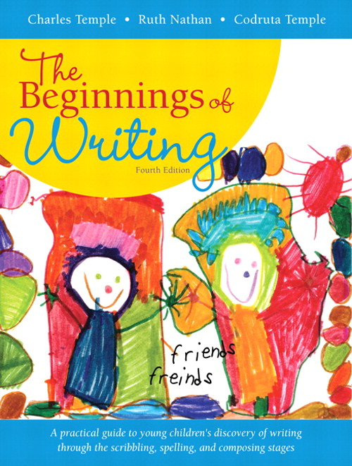 Beginnings of Writing, The, 4th Edition