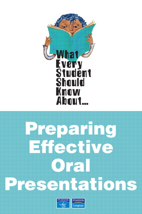 Cover image for What Every Student Should Know About Preparing Effective Oral Presentations