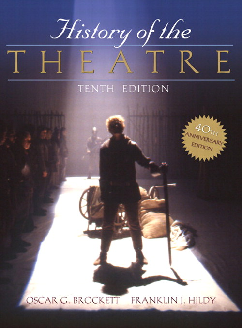 History of the Theatre, 10th Edition