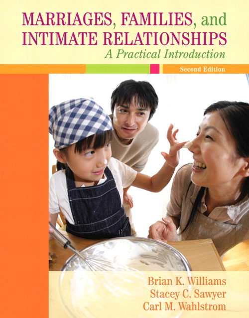 Marriages, Families, and Intimate Relationships: A Practical Introduction, 2nd Edition