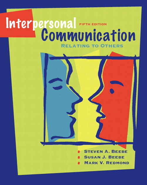 Interpersonal Communication: Relating to Others Value Package (includes MyCommunicationLab CourseCompass with E-Book Student Access ), 5th Edition