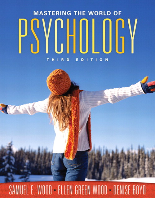 Mastering the World of Psychology, 3rd Edition
