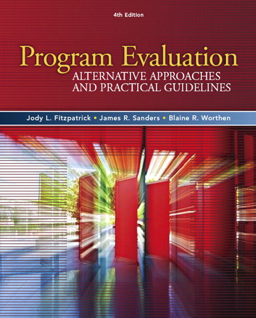 Program Evaluation: Alternative Approaches and Practical Guidelines, 4th Edition