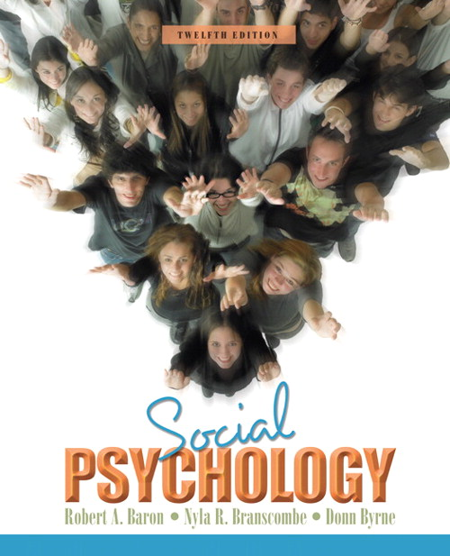 Social Psychology, 12th Edition