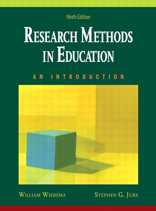 Research Methods in Education: An Introduction, 9th Edition
