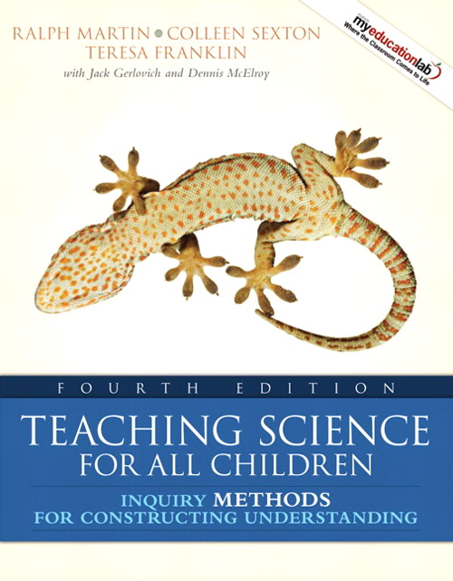Teaching Science for All Children: Inquiry Methods for Constructing Understanding, 4th Edition