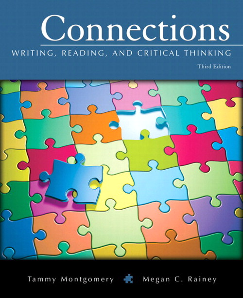 Connections: Writing, Reading, and Critical Thinking, 3rd Edition