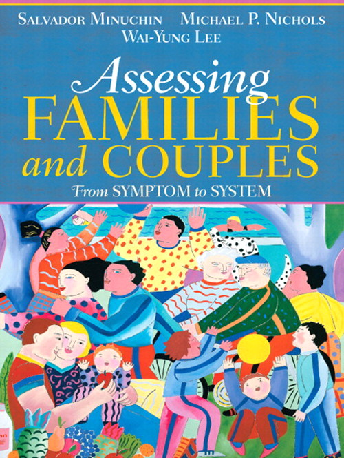Assessing Families and Couples: From Symptom to System, CourseSmart eTextbook