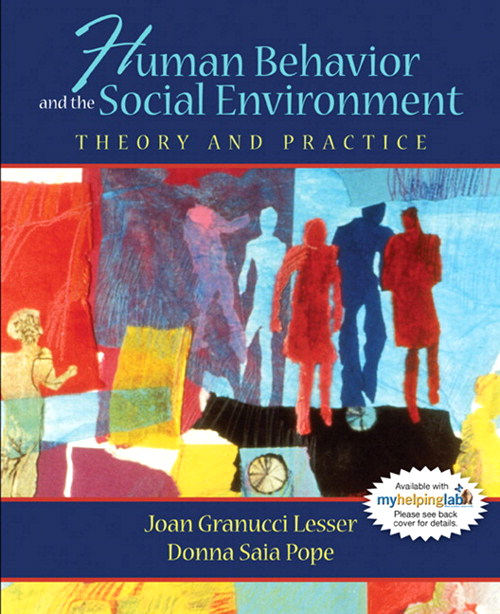 Human Behavior and the Social Environment: Theory and Practice, CourseSmart eTextbook