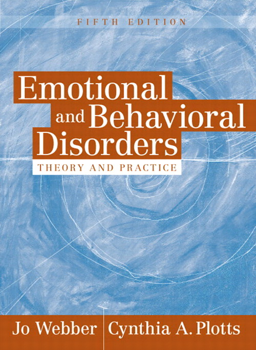 Emotional and Behavioral Disorders - Theory and Practice, CourseSmart eTextbook, 5th Edition