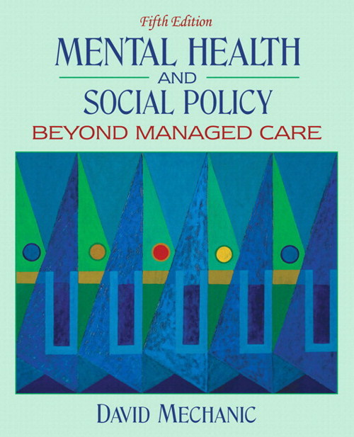 Mental Health and Social Policy: Beyond Managed Care, CourseSmart eTextbook, 5th Edition