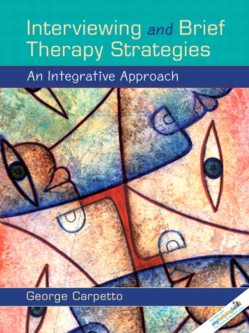 Interviewing and Brief Therapy Strategies: An Integrative Approach, CourseSmart eTextbook