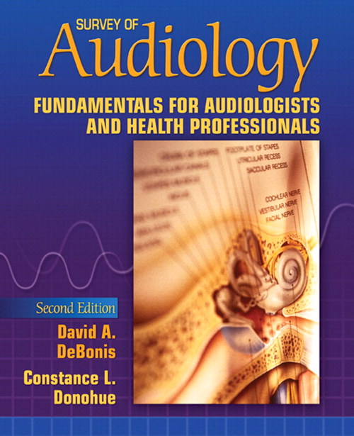 Survey of Audiology: Fundamentals for Audiologists and Health Professionals, CourseSmart eTextbook, 2nd Edition
