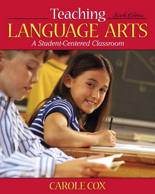 Teaching Language Arts: A Student-Centered Classroom, CourseSmart eTextbook, 6th Edition