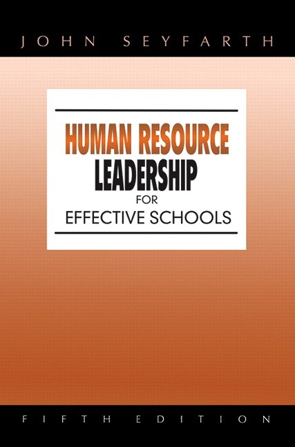 Human Resource Leadership for Effective Schools, CourseSmart eTextbook, 5th Edition
