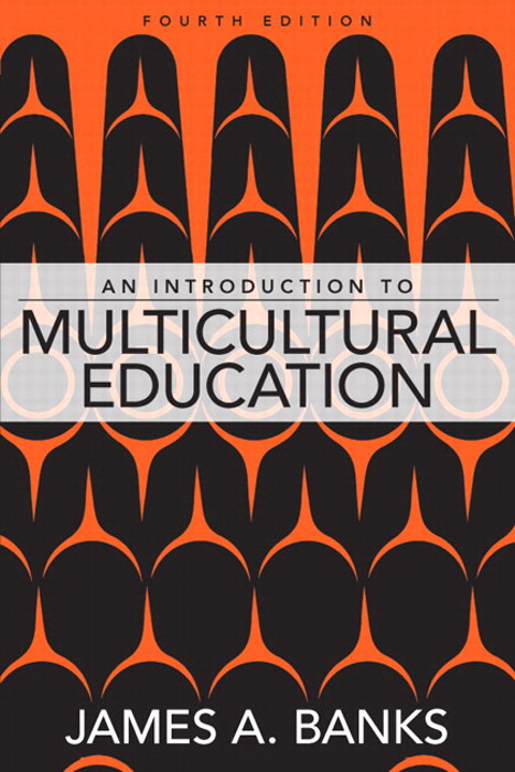 Introduction to Multicultural Education, An, CourseSmart eTextbook, 4th Edition