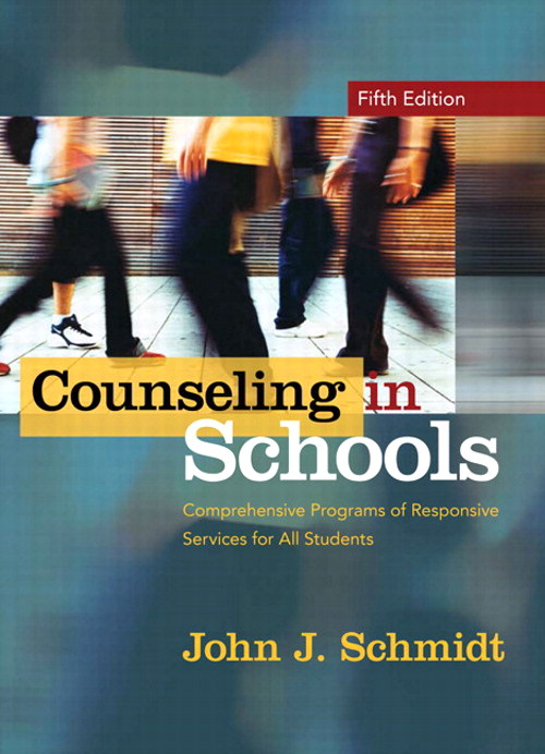 Counseling In Schools: Comprehensive Programs of Responsive Services for All Students, CourseSmart eTextbook, 5th Edition