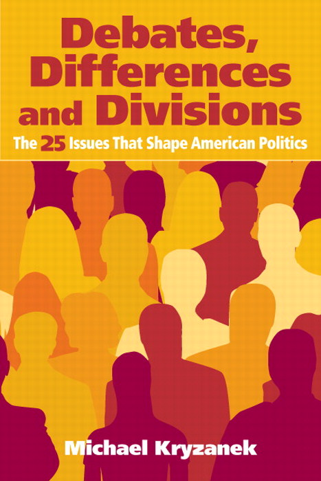 Debates, Differences and Divisions: A Citizen Guide to the 25 Issues that Shape American Politics, CourseSmart eTextbook