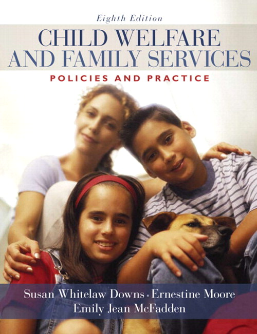Child Welfare and Family Services: Policies and Practice, CourseSmart eTextbook, 8th Edition