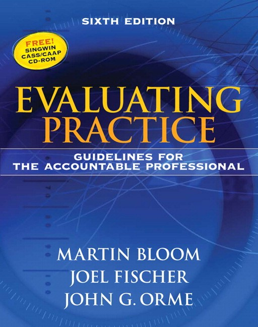 Evaluating Practice: Guidelines for the Accountable Professional, CourseSmart eTextbook, 6th Edition