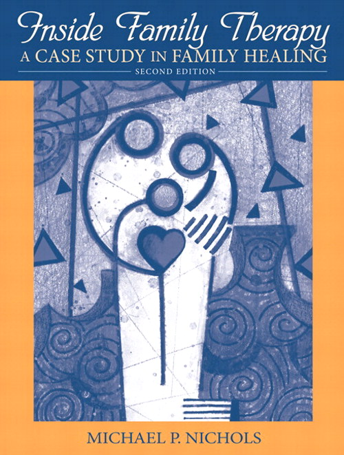 Inside Family Therapy: A Case Study in Family Healing, CourseSmart eTextbook, 2nd Edition