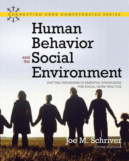 Human Behavior and the Social Environment: Shifting Paradigms in Essential Knowledge for Social Work Practice, CourseSmart eTextbook, 5th Edition