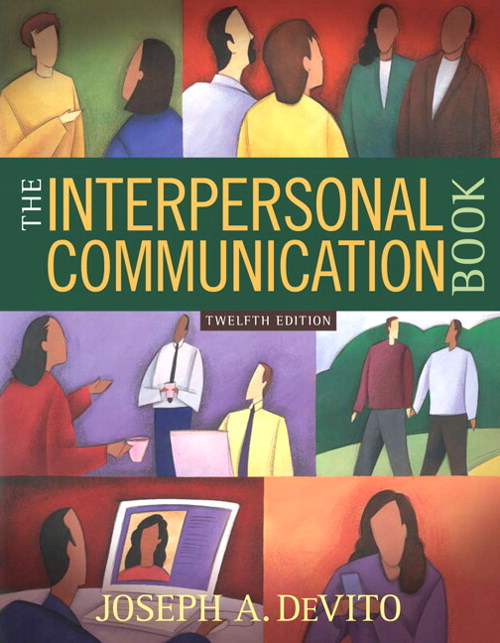 Cover image for Interpersonal Communication Book, The, 12th Edition