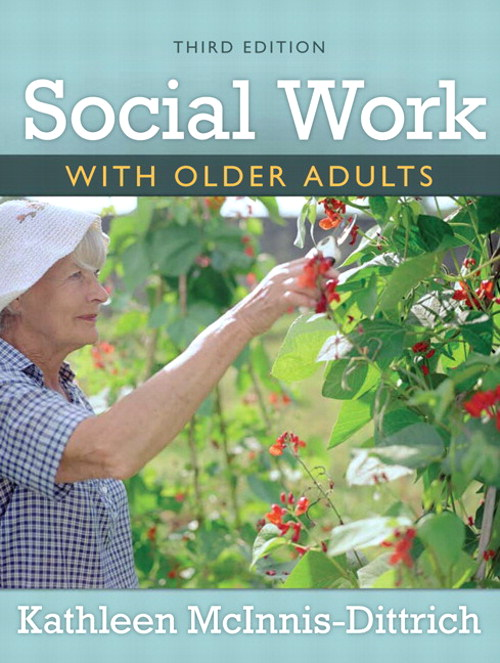 Social Work With Older Adults, CourseSmart eTextbook, 3rd Edition