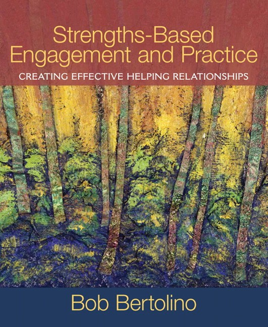 Strengths-Based Engagement and Practice: Creating Effective Helping Relationships, CourseSmart eTextbook
