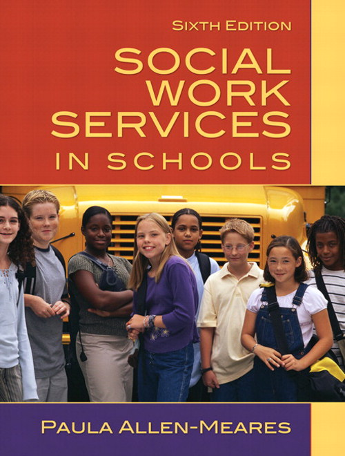Social Work Services in Schools, CourseSmart eTextbook, 6th Edition