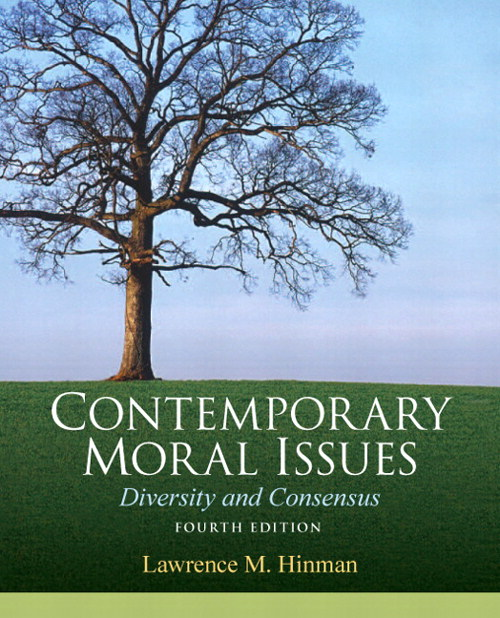 Contemporary Moral Issues: Diversity and Consensus, 4th Edition