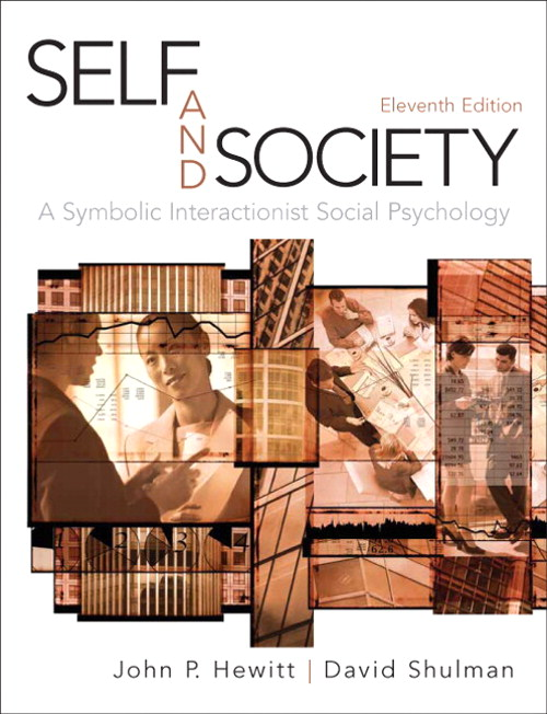Self and Society: A Symbolic Interactionist Social Psychology, CourseSmart eTextbook, 11th Edition