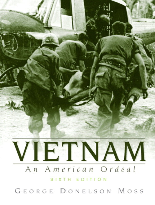 Vietnam: An American Ordeal, CourseSmart eTextbook, 6th Edition